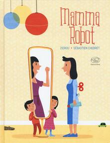 Mamma Robot. Ediz. a colori.pdf