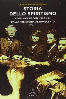 Storia dello spiritismo - Cesare Baudi Di Vesme - copertina