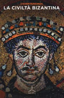La civiltà bizantina - Steven Runciman - copertina
