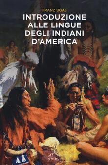 Introduzione alle lingue degli indiani d'America - Franz Boas - copertina