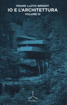 Osteriacasadimare.it Io e l'architettura. Vol. 3 Image