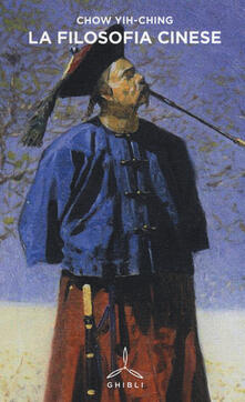 La filosofia cinese - Yih-Ching Chow - copertina