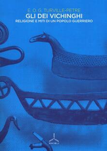 Gli dei vichinghi. Religione e miti di un popolo guerriero - Edward O. Turville-Petre - copertina