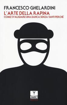 Cefalufilmfestival.it L' arte della rapina. Come svaligiare una banca senza tanti perché Image