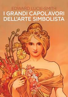 Winniearcher.com I grandi capolavori dell'arte simbolista. Ediz. illustrata Image
