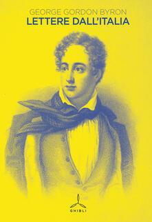 Lettere dall'Italia - George G. Byron - copertina