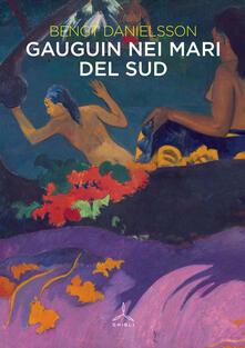 Gauguin nei mari del sud - Bengt Danielsson - copertina