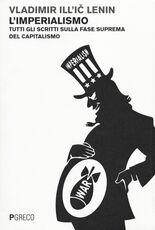 Libro L' imperialismo. Tutti gli scritti sulla fase suprema del capitalismo Lenin