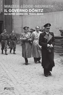 Osteriacasadimare.it Il governo Dönitz. Gli ultimi giorni del Terzo Reich Image