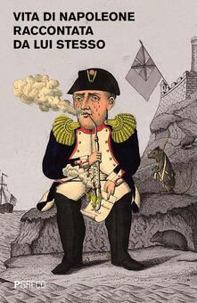 Winniearcher.com Vita di Napoleone raccontata da lui stesso Image