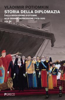 Ascotcamogli.it Storia della diplomazia. Vol. 4: Dalla rivoluzione d'ottobre alla grande depressione (1919-1929). Image