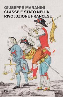 Classe e Stato nella rivoluzione francese - Giuseppe Maranini - copertina