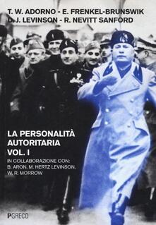 La personalità autoritaria. Vol. 1 - copertina