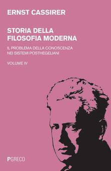 Chievoveronavalpo.it Storia della filosofia moderna. Vol. 4: problema della conoscenza nei sistemi posthegeliani, Il. Image
