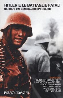 Hitler e le battaglie fatali - copertina