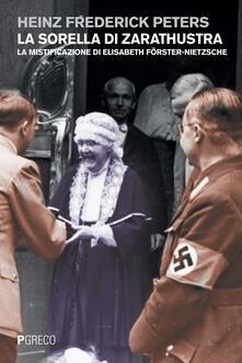 Lpgcsostenible.es La sorella di Zarathustra. La mistificazione di Elisabeth Föster-Nietzsche Image