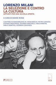 Libro La selezione è contro la cultura. Appunti per una scuola aperta Lorenzo Milani