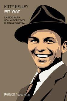 Festivalshakespeare.it My way. La biografia non autorizzata di Frank Sinatra Image