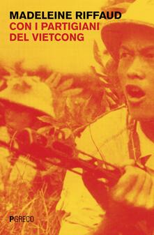 Criticalwinenotav.it Con i partigiani del Viet Cong Image
