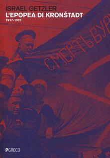 L' epopea di Kronstadt (1917-1921) - Israel Getzler - copertina
