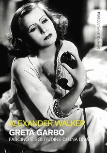 Letterarioprimopiano.it Greta Garbo. Fascino e solitudine di una diva. Ediz. illustrata Image