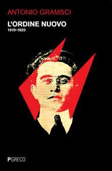 L' Ordine Nuovo (1919-1920) - Antonio Gramsci - copertina