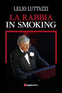 La rabbia in smoking - Lelio Luttazzi - copertina