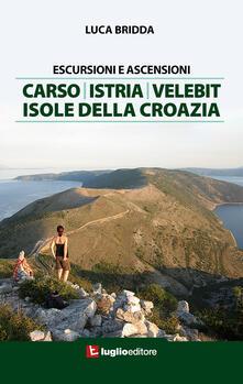 Premioquesti.it Escursioni e ascensioni. Carso, Istria, Velebit, isole della Croazia Image