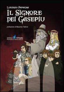 Il signore dei Gasepiu - Lorenzo Papagna - copertina