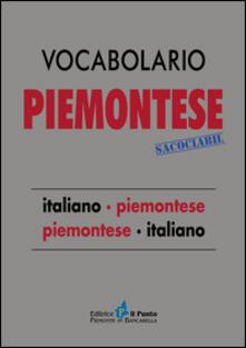 Vocabolario piemontese sacociàbil. Italiano-piemontese, piemontese-italiano - Camillo Brero,Michele Bonavero - copertina