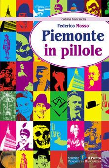 Piemonte in pillole - Federico Mosso - copertina