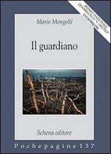Il guardiano - Mario Mongelli - copertina