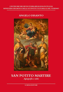 San Potito martire. Agiografia e culto
