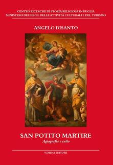 San Potito martire. Agiografia e culto - Angelo Disanto - copertina