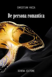 De persona romantica - Vacca Christian - wuz.it