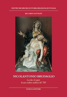 Steamcon.it Nicolantonio Brudaglio. La vita e le opere di uno scultore andriese del '700 Image