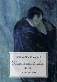 D'amore, di corpi e di violenza - Francesco Saverio Mongelli - copertina