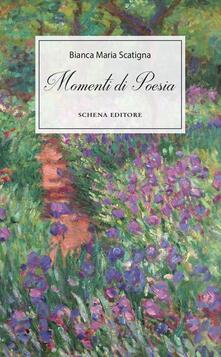 Momenti di poesia - Bianca Maria Scatigna - copertina