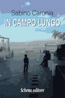 In campo lungo - Sabino Caronia - copertina
