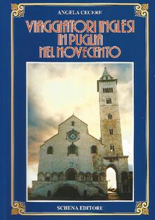 Viaggiatori inglesi in Puglia nel Novecento - Angela Cecere - copertina