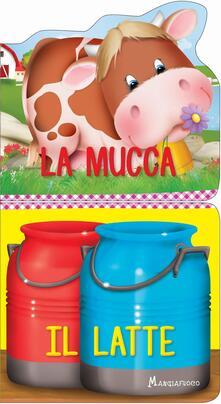 Lpgcsostenible.es La mucca. Il latte. Ediz. a colori Image