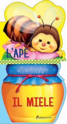 Listadelpopolo.it L' ape. Il miele. Ediz. a colori Image
