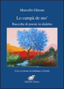 Lo campà de' mo. Raccolta di poesie in dialetto - Marcello Ghione - copertina