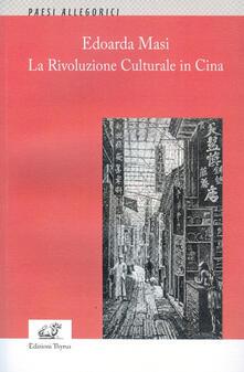 Edoarda Masi. La Rivoluzione Culturale in Cina - copertina
