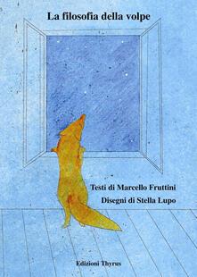 La filosofia della volpe - Marcello Fruttini - copertina