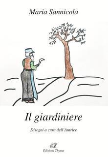 Il giardiniere - Maria Sannicola - copertina