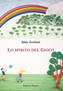 Lo spirito del gioco - Aldo Zerbini - copertina