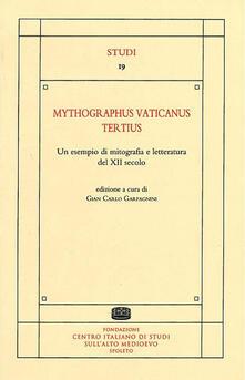 Mythographus vaticanus tertius. Un esempio di mitografia e letteratura del XII secolo. Ediz. critica - copertina