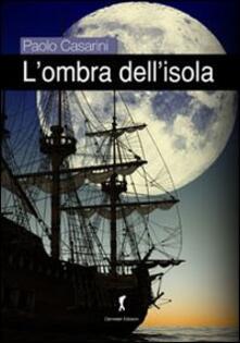 L' ombra dell'isola - Paolo Casarini - copertina