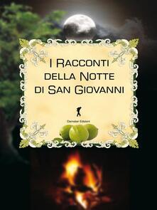 I racconti della notte di san Giovanni - AA. VV. - ebook